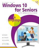 Windows 10 for Seniors in easy steps, 3rd edition – covers the April 2018 Update – ebook (PDF) version
