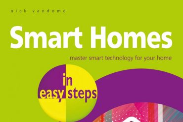New release: Smart Homes in easy steps – master smart technology for your home