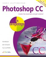 Photoshop CC in easy steps, 2nd edition – updated for Photoshop CC 2018 – ebook (PDF)