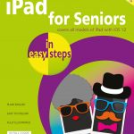 iPad for Seniors in easy steps, 8th edition 9781840788334