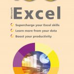 100 Top Tips - Microsoft Excel 9781840788792