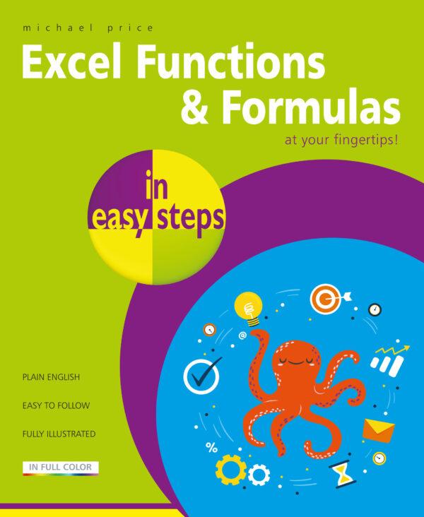 Excel Functions & Formulas in easy steps 9781840788815