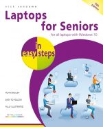 Laptops for Seniors in easy steps, 7th edition – for all laptops with Windows 10 – ebook (PDF)