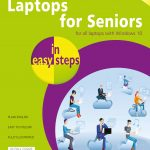 Laptops for Seniors in easy steps, 7th edition 9781840788426
