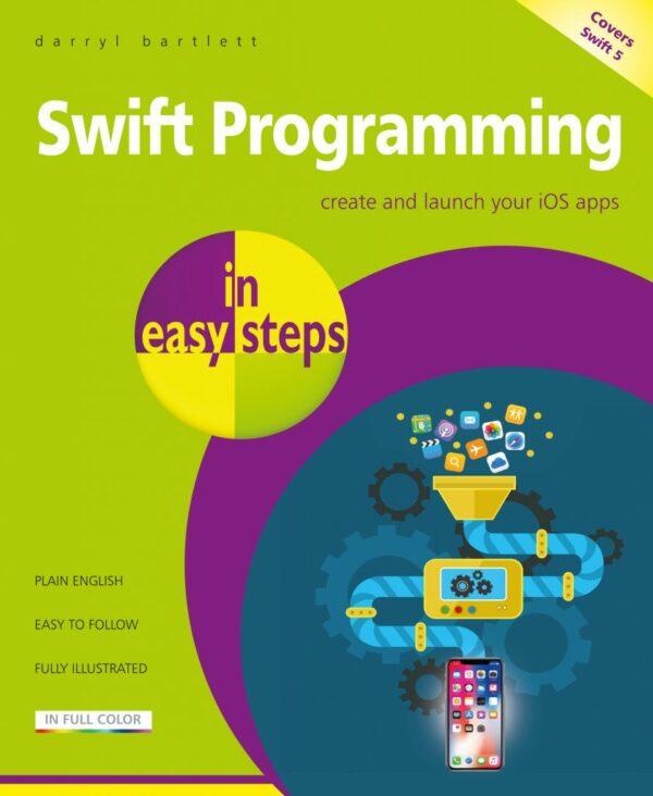 Swift Programming in easy steps – develop iOS apps