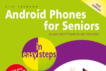 New release: Android Phones for Seniors in easy steps, 2nd edition