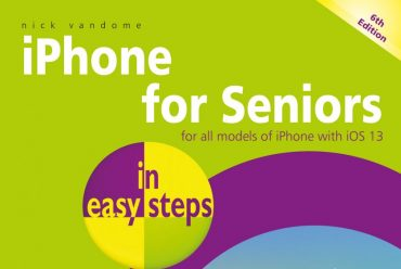 New releases: iPad for Seniors in easy steps, 9th edition & iPhone for Seniors in easy steps, 6th edition