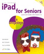 iPad for Seniors in easy steps, 9th edition – covers all iPads with iPadOS 13 – ebook (PDF)