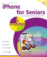 iPhone for Seniors in easy steps, 6th edition – covers iOS 13 – ebook (PDF)