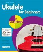 Ukulele for Beginners in easy steps – ebook (PDF)