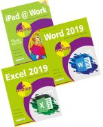 iPad at Work in easy steps, Excel 2019 in easy steps and Word 2019 in easy steps – SPECIAL OFFER
