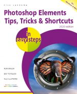 Photoshop Elements Tips, Tricks & Shortcuts in easy steps – 2020 edition – ebook (PDF)