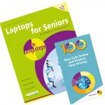 Laptops for Seniors in easy steps, 7th edition + 100 Top Tips - Stay Safe Online and Protect Your Privacy