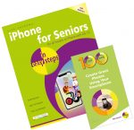 iPhone for Seniors in easy steps + 100 Top Tips – Create Great Photos Using Your Smartphone – SPECIAL OFFER