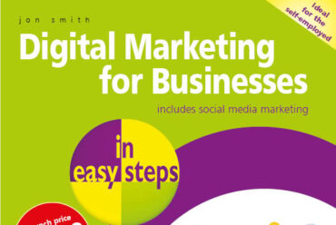 New release: Digital Marketing for Businesses in easy steps – print version