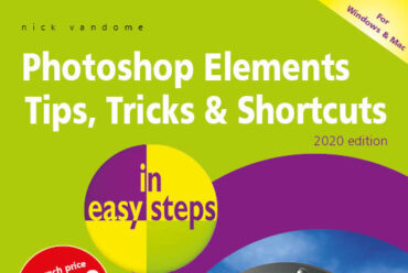 New release: Photoshop Elements Tips, Tricks & Shortcuts in easy steps – 2020 edition – print version