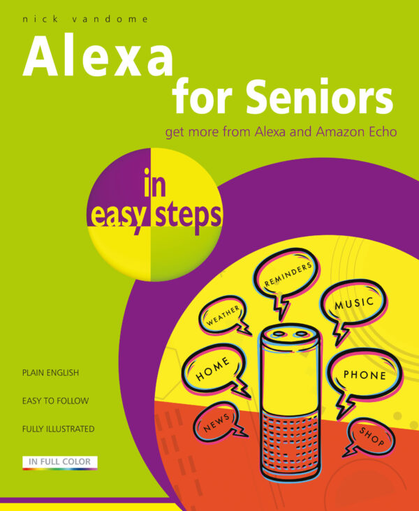 Alexa for Seniors in easy steps 9781840789072
