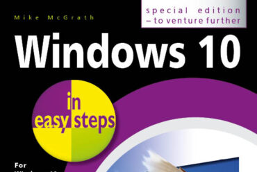 Making the Most of Windows 10 with in easy steps