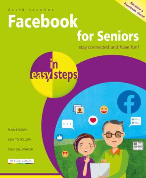 Facebook for Seniors in easy steps 9781840789225