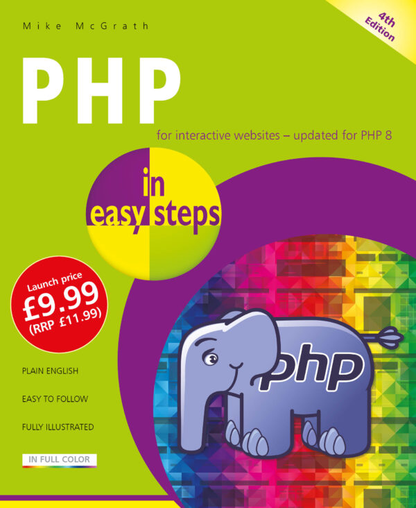 PHP in easy steps, 4th edition 9781840789232