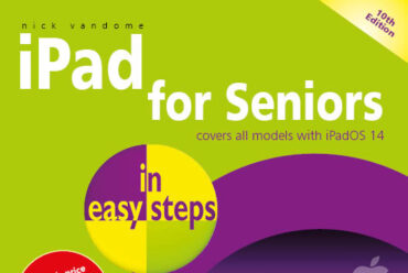 New releases: iPad for Seniors in easy steps, 10th edition, and Facebook for Seniors in easy steps
