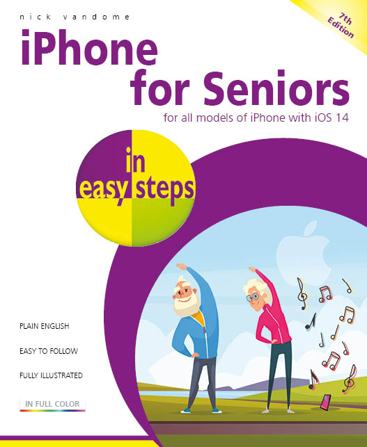 iPhone for Seniors in easy steps, 7th edition 9781840789089