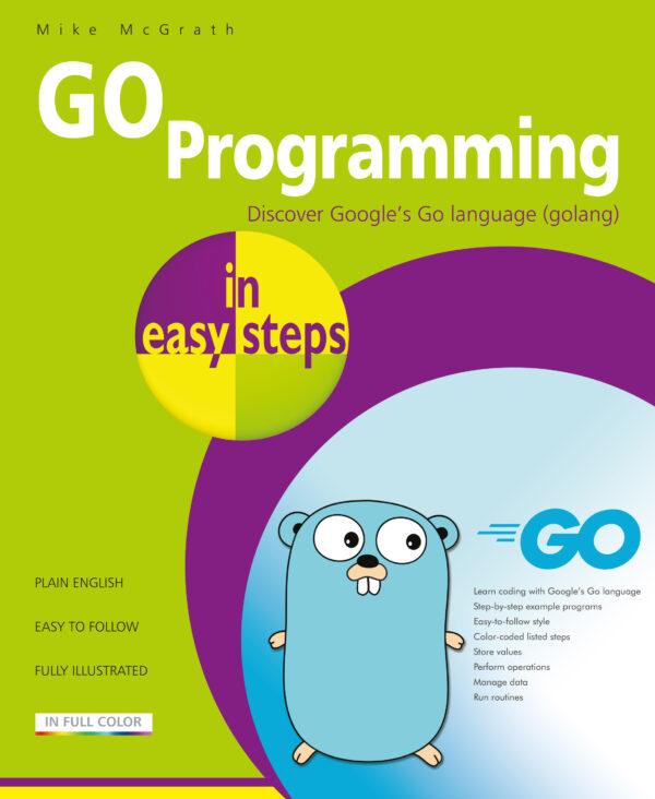 GO Programming in easy steps 9781840789195