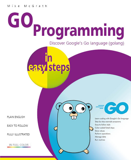 GO Programming in easy steps 9781840789195