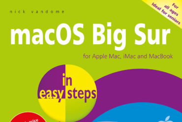 New releases: macOS Big Sur in easy steps & MacBook in easy steps, 7th edition