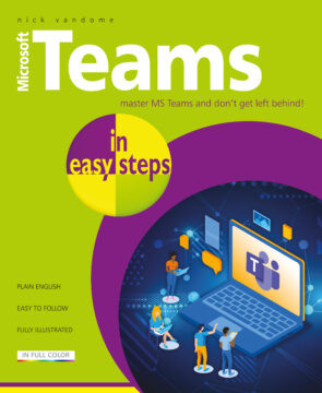 Microsoft Teams in easy steps 9781840789317