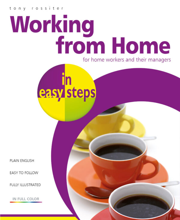 Working from Home in easy steps 9781840789492
